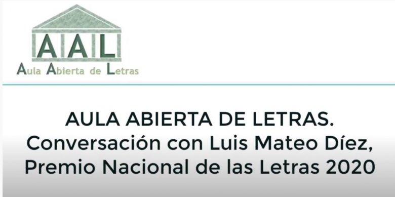AULA ABIERTA DE LETRAS - Conversación con Luis Mateo Díez