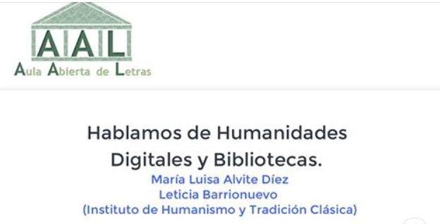 AULA ABIERTA DE LETRAS - Humanidades digitales y bibliotecas