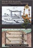 El jardín de las Hespérides: estudios sobre la Plata en Iberoamérica. Siglos XVI al XIX