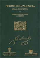 Obras completas. Vol. V, Relaciones de Indias. 2, México.